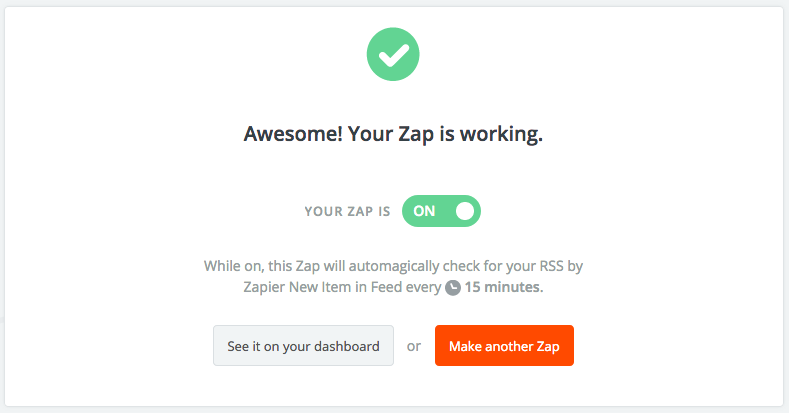 Zapier screenshot: Awesome! Your Zap is working.