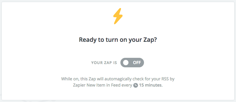 Zapier screenshot: Ready to turn on your Zap?